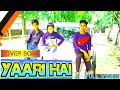 Yaari Hai Tony kakkar/ new song friendship day/ story  cover song/krishna Mandal Km World India