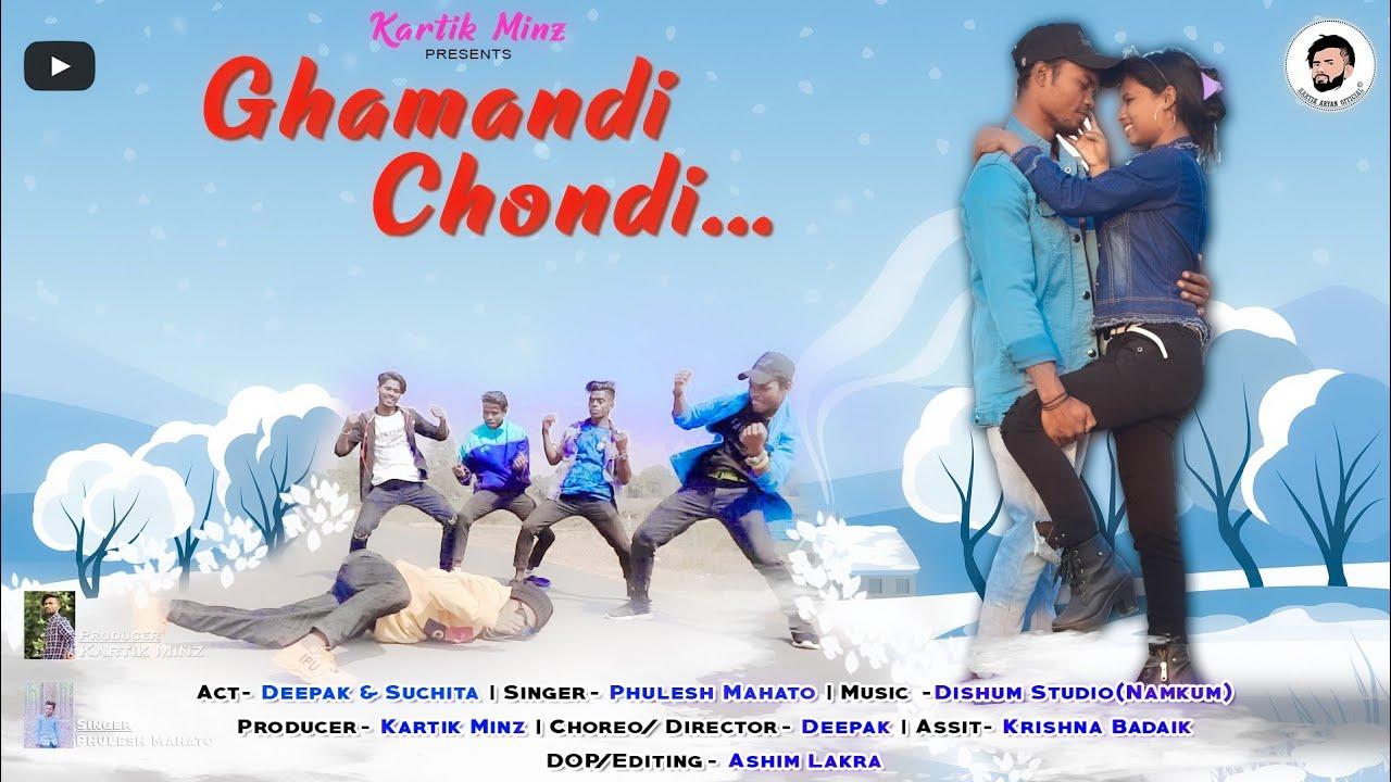 Ghamandi Chondi || New Nagpuri Dance Video 2021 || Full HD 1080p || Kartik Minz Nagpuri Presents
