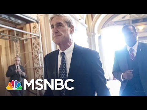 Mueller Report On President Trump Obstruction Takes Shape Ahead Of Schedule   Rachel Maddow   MSNBC