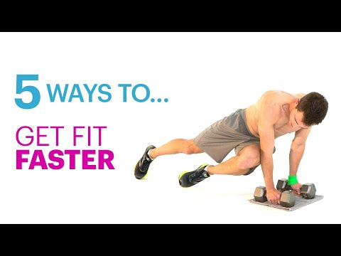 5 Tips for Getting Fit Faster
