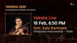 Kala Ramnath   Hindustani Classical Violin   Yaksha 2020   Live Webstream