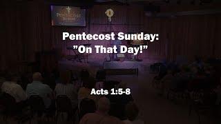 Pentecost Sunday: