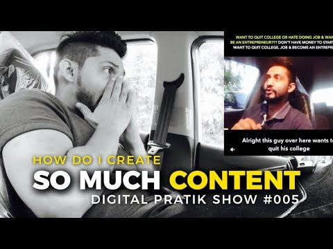 HOW DO I CREATE SO MUCH CONTENT without having a Team | #DigitalPratikShow 005