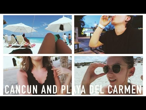 MEXICO VLOGS: Cancun and Playa del Carmen! | sunbeamsjess