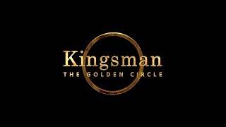 Kingsman: Золотое кольцо [2017] - Тизер