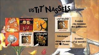 Les Tit'Nassels - Même pas mal - Officiel