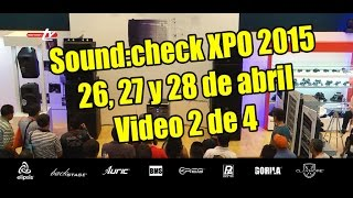 Sound:Check Xpo 2015 - Programa 2 de 4