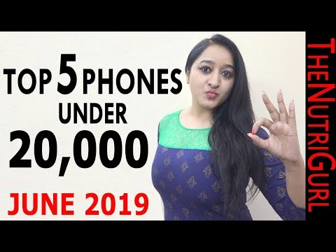 ZABARDAST Phones Under 20000 IN JUNE 2019