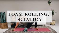 Sciatica Foam Rolling Sequence