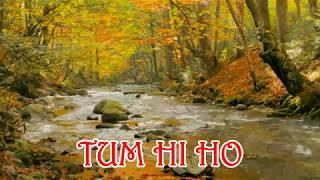 Lagu India Terpopuler Tum Hi Ho Lirik.Lagu Paling Enak Didengar
