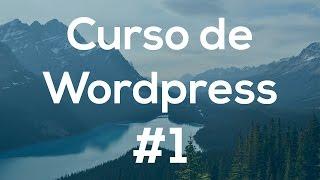Curso Básico de Wordpress desde Cero 1.- Instalación