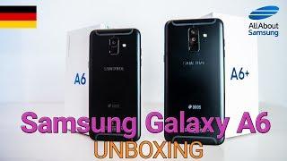 Samsung Galaxy A6 und Galaxy A6 Plus Unboxing und erste Einrichtung