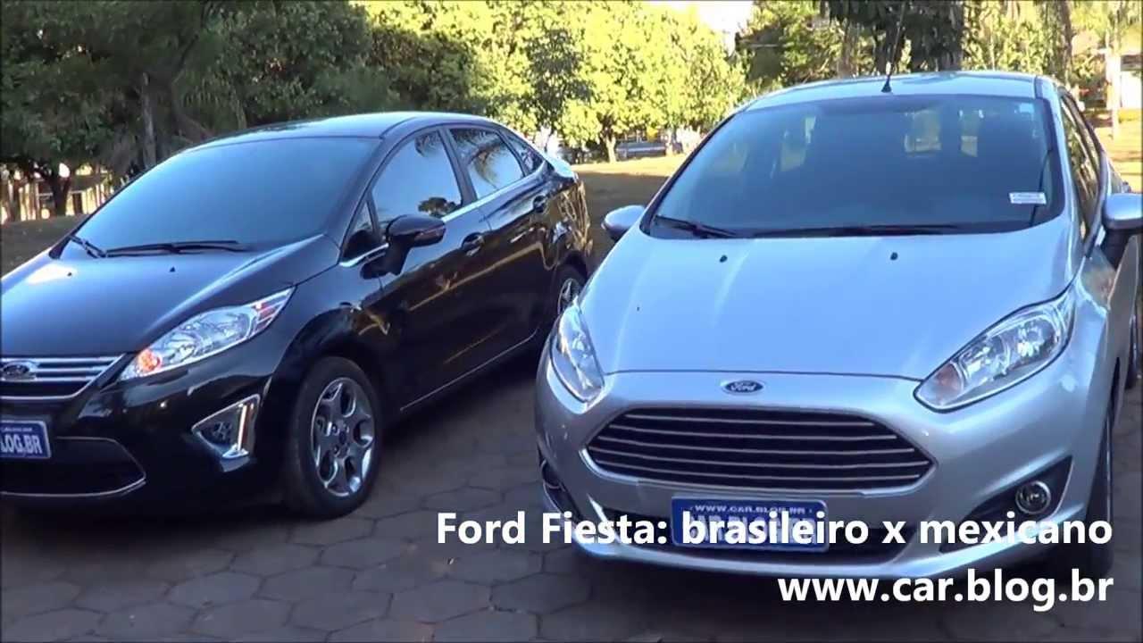 Ford Fiesta 2014 Brasileiro X Mexicano Www Car Blog Br