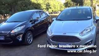 Ford Fiesta 2014 - brasileiro x mexicano - www.car.blog.br