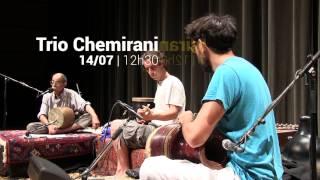 Les coulisses - Trio Chemirani - 14/07/2015
