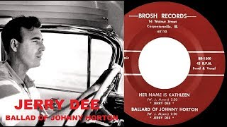 JERRY DEE - Ballad Of Johnny Horton