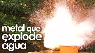 O metal que faz a água explodir (Superquímica)