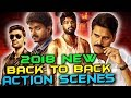 2018 New Back To Back Action Scenes | South Indian Hindi Dubbed Best Action Scenes