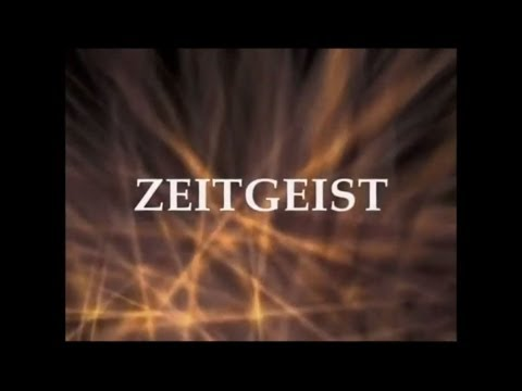 ZEITGEIST: THE MOVIE   2007 (HD)