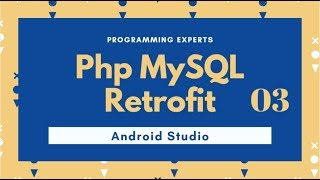 MySql Database with Retrofit Tutorial (Web Services) in Android Studio PART 3 Video