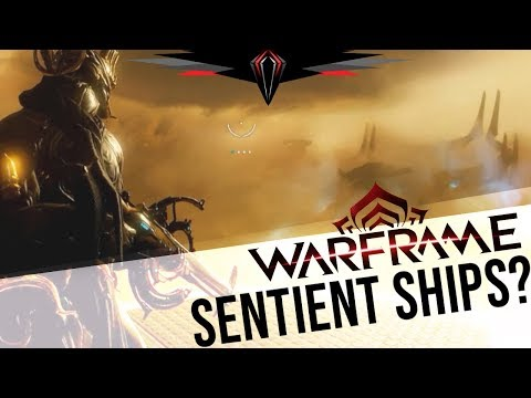 Warframe: Are Those Sentient Ships? thumbnail