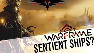 Warframe: Are Those Sentient Ships?