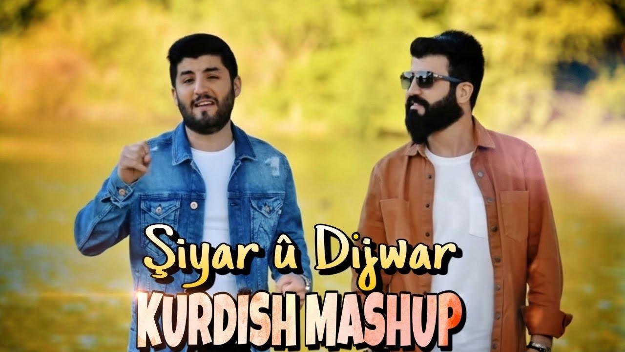 Şiyar û Dijwar KURDISH MASHUP (Official Clip) 2020 ماش يوب كوردي   شيار و دجوار