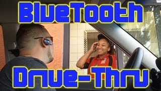 BlueTooth Drive Thru Prank