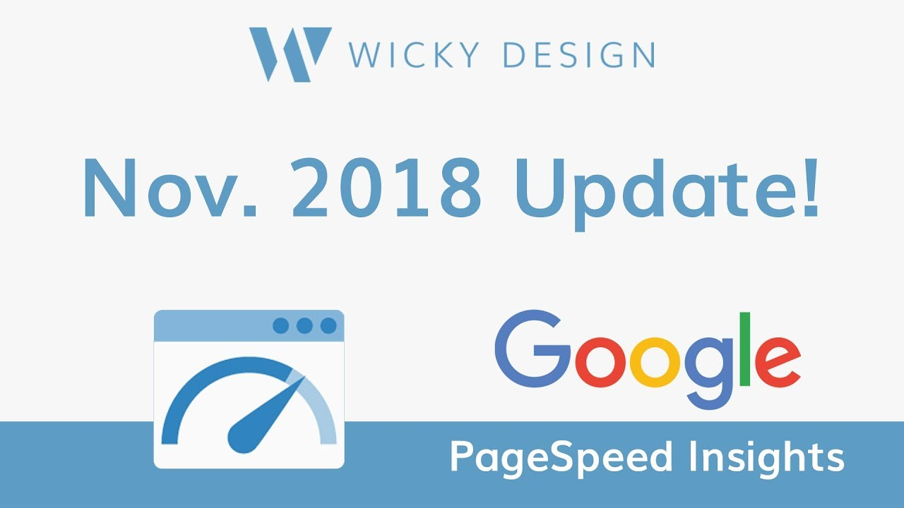 Google PageSpeed Insights - November 2018 Update