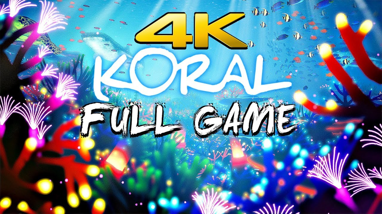 Download KORAL - Full Game Walkthrough 4K 60FPS ULTRA (Underwater World)