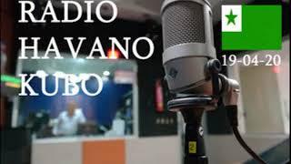RADIO HABANA CUBA EN ESPERANTO / 19-04-2020