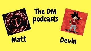 Discussing New Games at E3 Reveal ~ DM Podcast EP 1