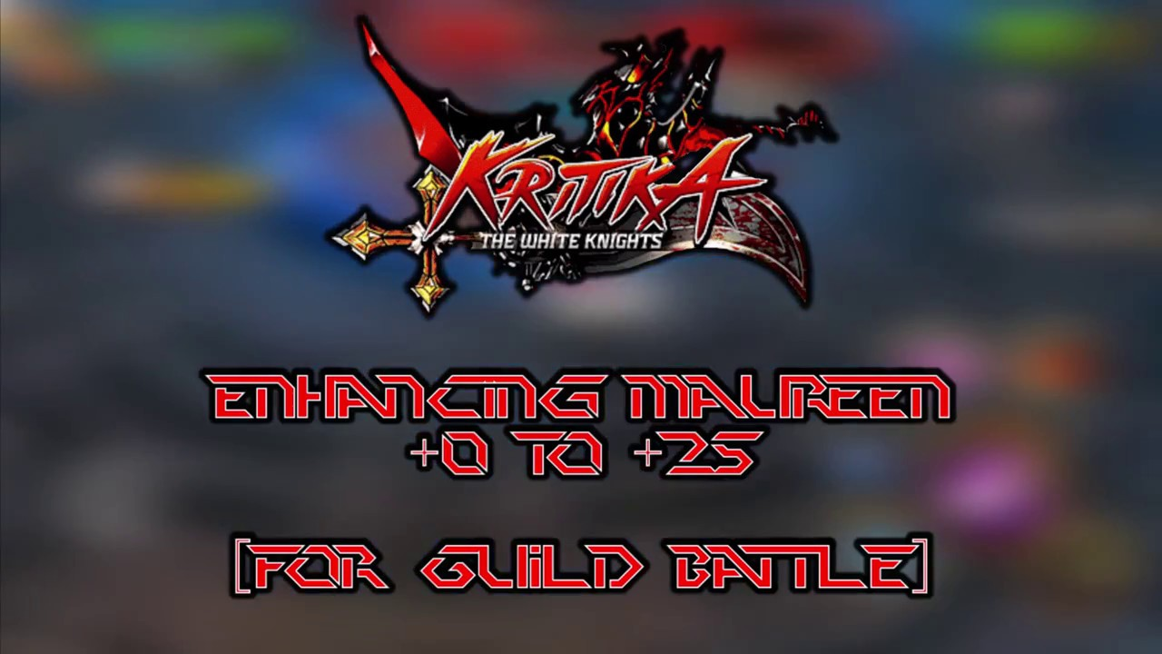 Kritika: The White Knights Version 2376 Maureen Goes From Zero To Hero  (+25 Kritika White Knights How To Get Ethereal Gear