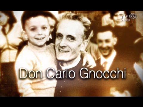 Ricordiamo la figura del beato don Carlo Gnocchi - YouTube