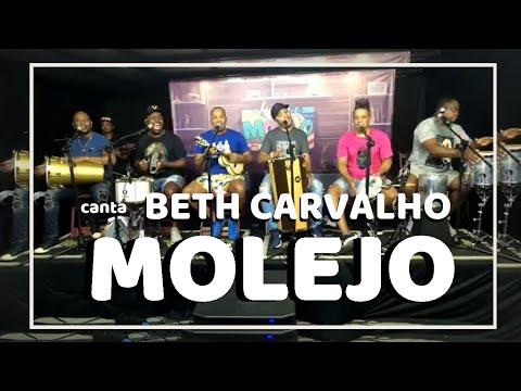 MOLEJO CANTA BETH CARVALHO - Sim, é Samba!