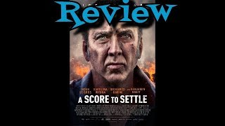 A Score To Settle Movie Review - Action - Drama - Thriller
