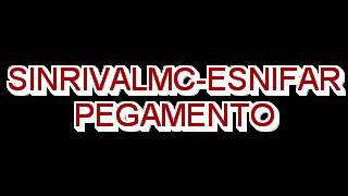 3.SINRIVALMC- ESNIFAR PEGAMENTO