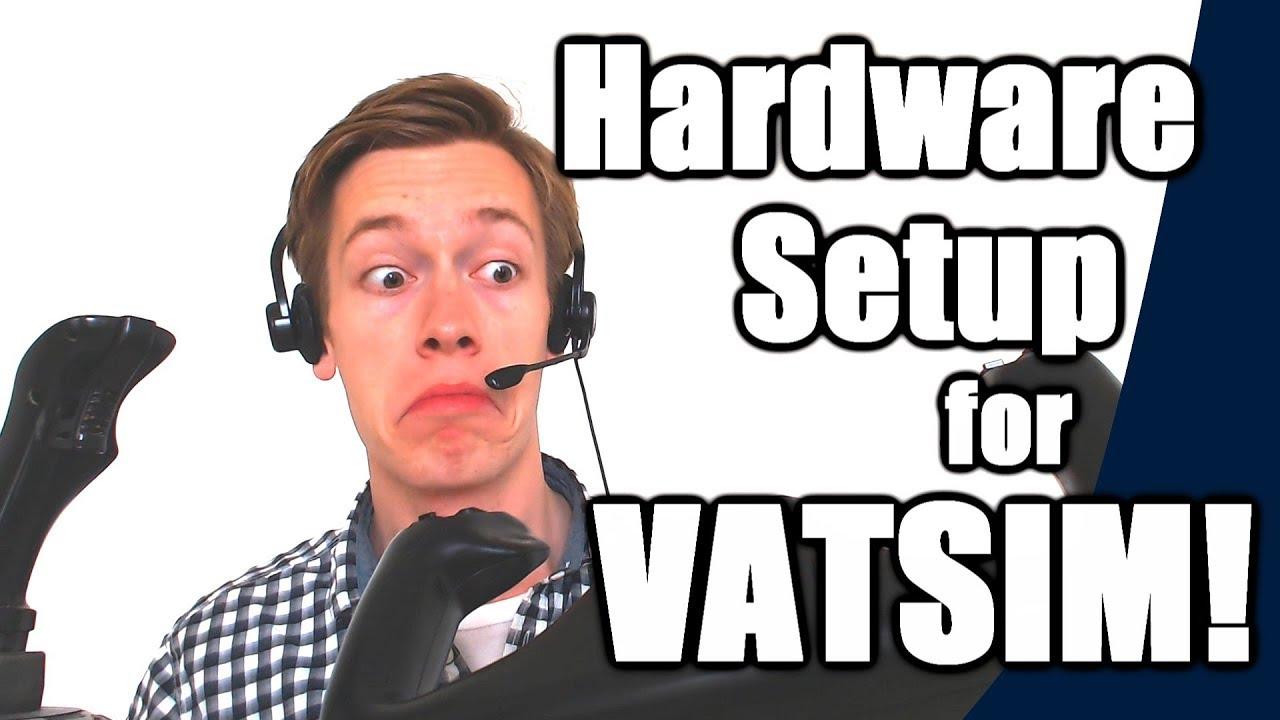 ✈️🌎 Hardware Required & Home Cockpit Setup for VATSIM! [VATSIM Tutorials  2017 - #4]