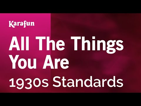 Karaoke All The Things You Are - 1930s Standards *
