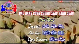 Karaoke Chèo-BÁC ĐANG CÙNG CHÚNG CHÁU HÀNH QUÂN(Tone Nam)