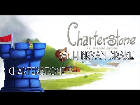 Charterstone Review with Bryan