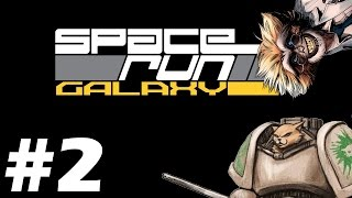 Let's Play Space Run Galaxy - Line Up - Part 2 Space Run Galaxy Gameplay
