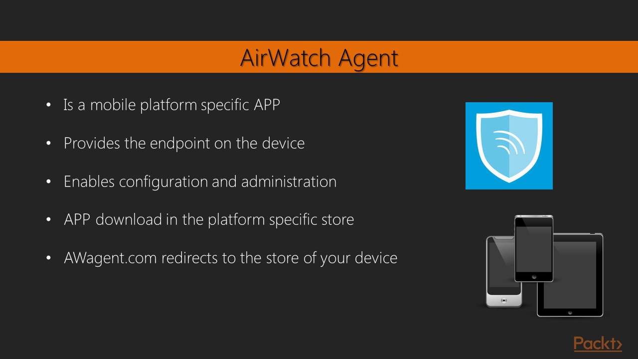 Learning AirWatch 9 : AirWatch Agent | packtpub com