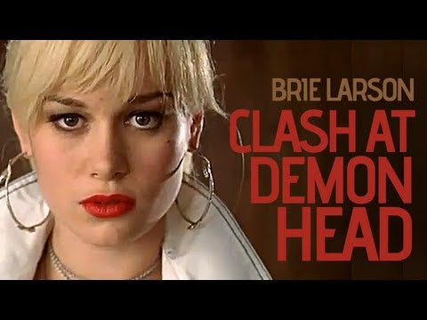 The Clash At Demonhead  Brie Larson Full Version 320kbps
