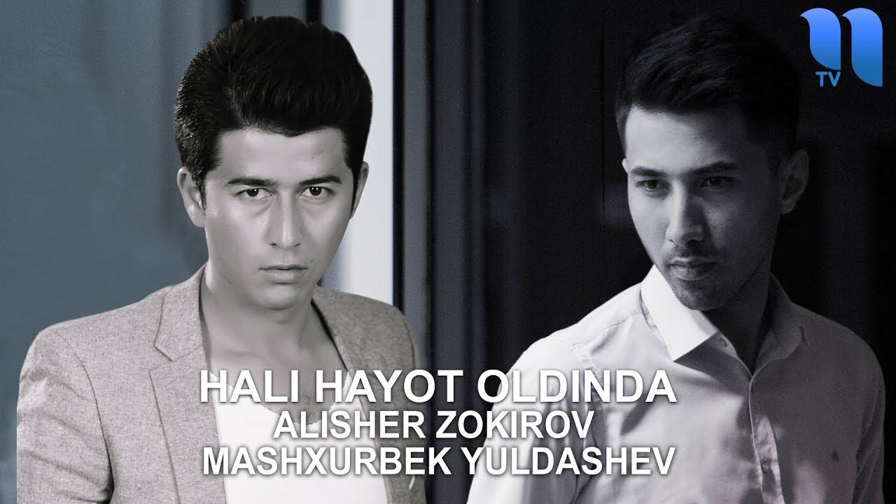 Alisher Zokirov & Mashxurbek Yuldashev - Hali hayot oldinda (music version)