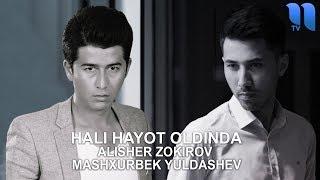 Alisher Zokirov Mashxurbek Yuldashev Hali Hayot Oldinda Music Version
