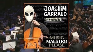 Joachim Garraud - Music Maestro Please (Music Video)