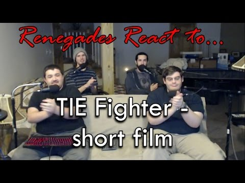 Renegades React to... TIE Fighter - short film