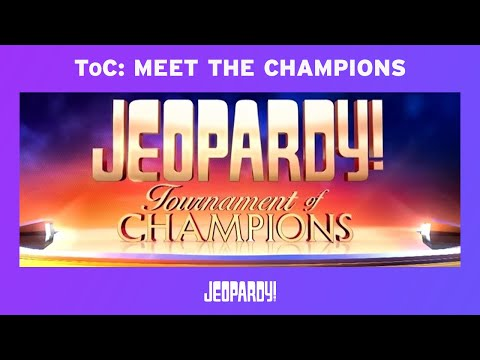 Jeopardy! Tournament of Champions: Meet the Champions