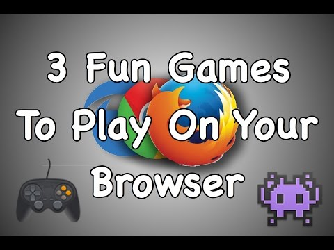 3 Fun Games To Play On Your Browser